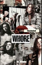 Whore by theyfucked