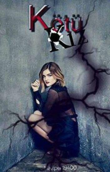 Kötü Kız  (Tamamlandı)
