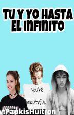 Tu Y Yo Hasta El Infinito  by PaukisHuitron
