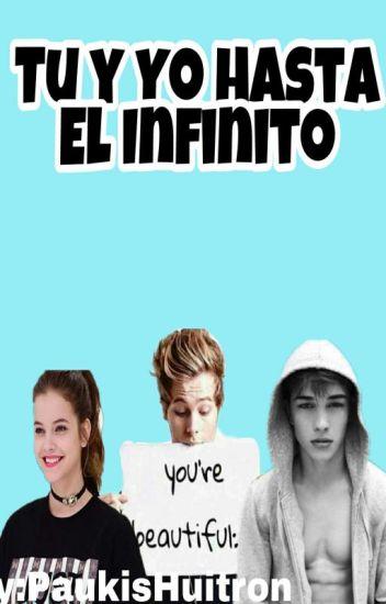 Tu Y Yo Hasta El Infinito +Pausada+