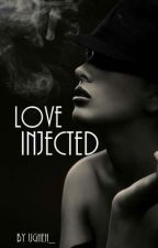 Love Injected by ugheh_