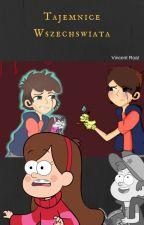 Gravity Falls-Tajemnice wszechświata[zakończone] by Mokolium