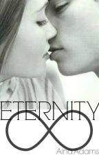 ETERNITY. by AinaAdams