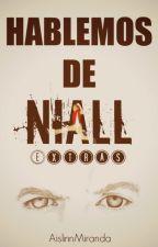 Hablemos de Niall | Extras by Crazy-MF