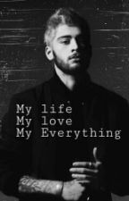 My Everything ||Z.M. by martiadv