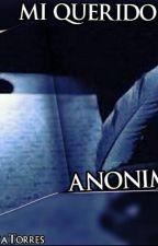 Mi Querido Anónimo by DairitaTorres6