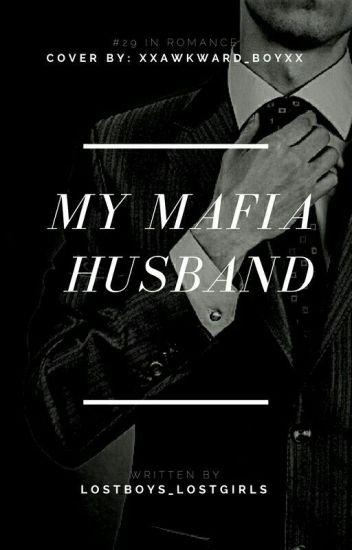 My Mafia Husband {ManxBoy} [Complete]