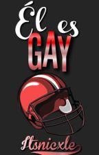 Él es gay by Itsnicxle