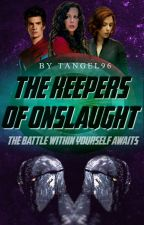 The Keepers of Onslaught (Avengers FF #4) by TAngel96