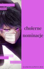 Cholerne Nominacje! by SaikoGGPsycho
