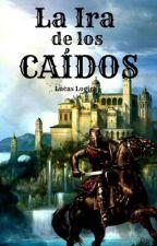 La Ira de Los Caídos by LucasLogica