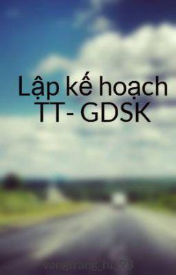 Lập kế hoạch TT- GDSK