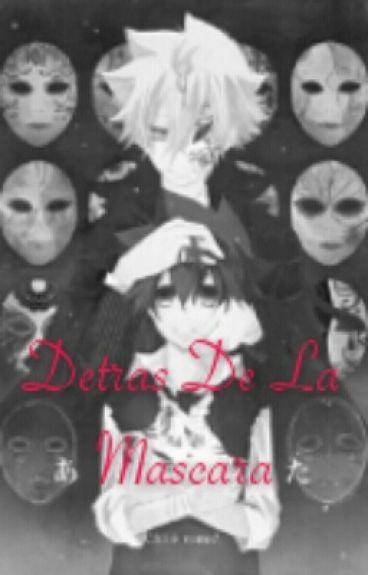 Detras De Las Mascaras (Pausada Hasta Nuevo Aviso)