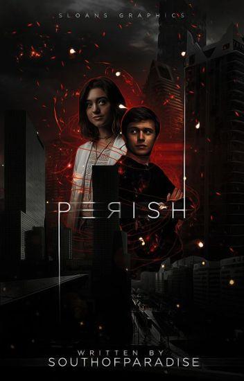 Perish • Ben Parish