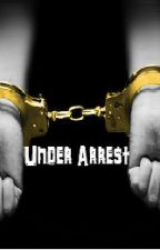 Under Arrest by HaylorMontaylor