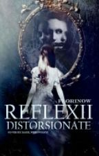 Reflexii Distorsionate by Florinow