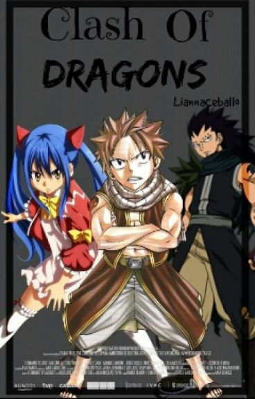 ||Clash Of The Dragons|| Fairy Tail