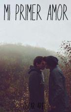 Mi Primer Amor (GAY) by Oscar_Ariel