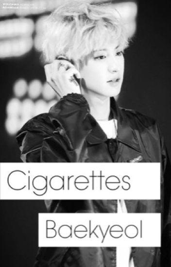Cigarettes  ➵ Baekyeol