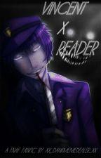Vincent x Reader (Cute New Night Guard) by Xx_DankMemeDealer_xX