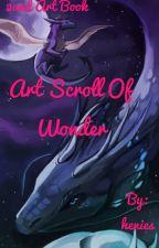 The art scroll of wonder- art book #2  by henies