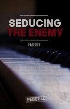 Seducing The Enemy by BitterSweetiens