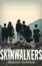 Skinwalkers by Amaz1ng101