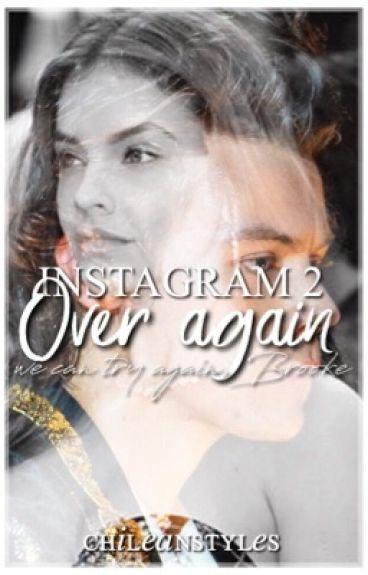 Instagram 2 » Over Again.