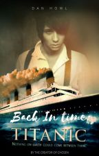 Back in Time | Dan and Phil fanfic by VictoriaEubanks