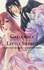Grell has a Little Sister?! by pianomusicchild