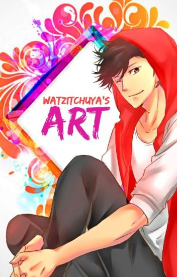 Watzitchuya's Art