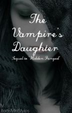 The Vampire's Daughter by LifeasMrsStyles