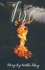 FIRE by Wellashey