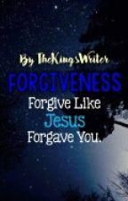Forgiveness by TheKingsWriter