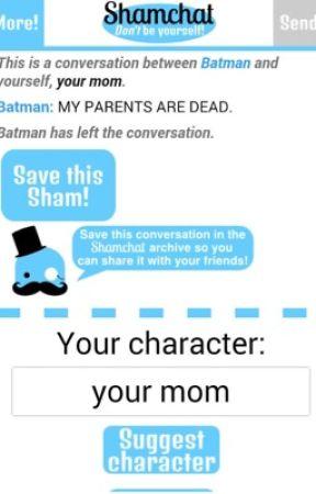 Fun on Shamchat! - #8 - Wattpad