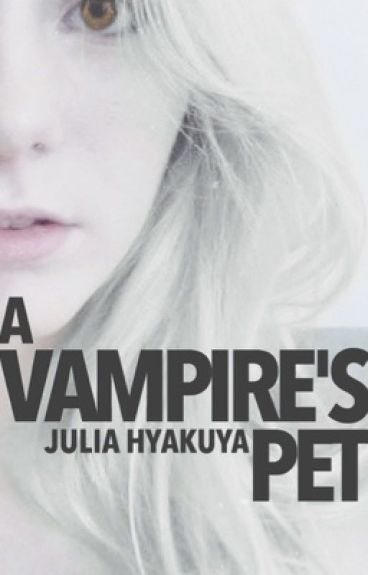 A Vampire's Pet