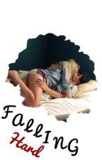 Falling Hard **COMPLETED** by ryleeliz11