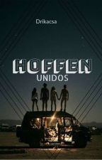 Hoffen: Unidos by drikacsa