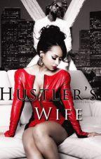 Hustlers Wife by _getoutyourfeelings_