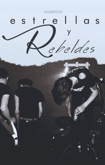 Estrellas y Rebeldes [1]