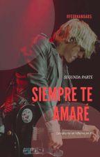 Siempre Te Amaré - Segunda Temporada (Ross Lynch & Tú) by FeernandaR5