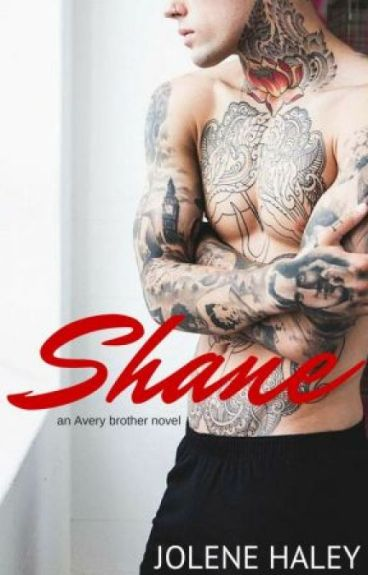 Shane: an Avery brother novel by JoleneLouise