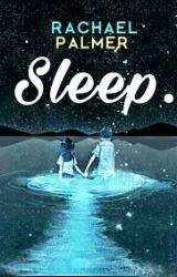 Sleep. by kkra4100