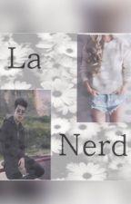 La Nerd||Mario Bautista & Tn|| by Fangirl-MB