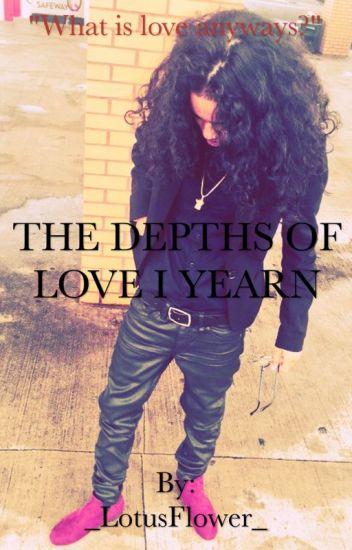 The Depths Of Love I Yearn (Jasmine Centina)