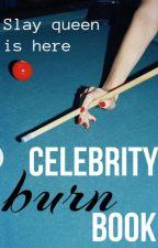 Celebrity Burn Book by Blaast