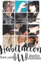 Compartiendo Habitacion   •A~V•   by HeyIAmMaddie