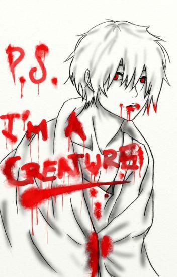 P.S. I'm A Creature (BoyxBoy)