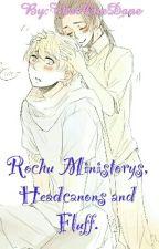 Rochu Ministorys, Headcanons and Fluff. by ThatOneDane