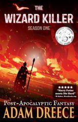 The Wizard Killer - Season 1 by AdamDreece